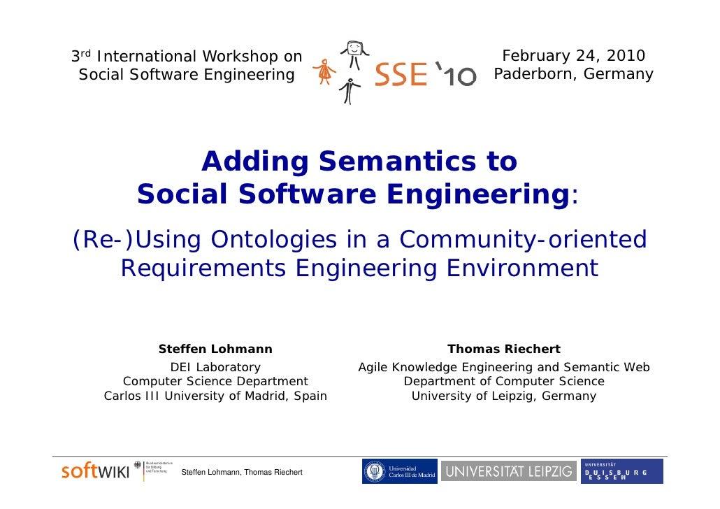 3rd International Workshop on                                            February 24, 2010  Social Software Engineering   ...