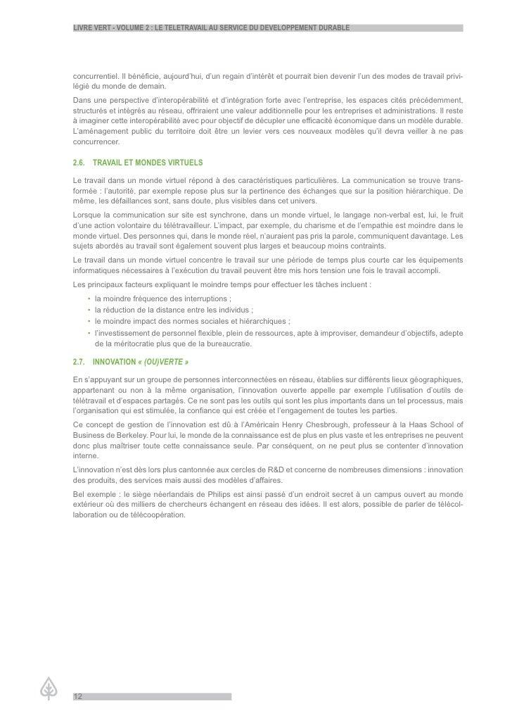 LiVre Vert - VoLume 2 : Le teLetraVaiL au serVice du deVeLoppement durabLe     concurrentiel. Il bénéficie, aujourd'hui, d...