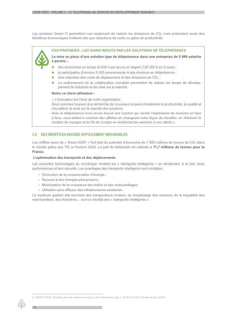 LiVre Vert - VoLume 2 : Le teLetraVaiL au serVice du deVeLoppement durabLe     Les solutions Green IT permettent non seule...