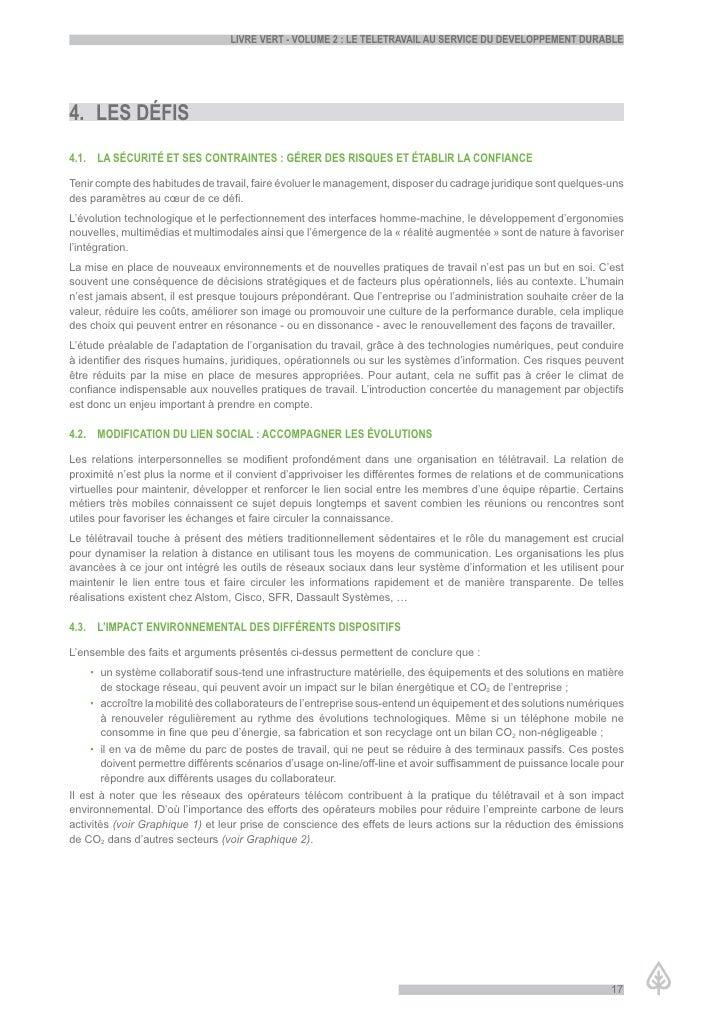 LiVre Vert - VoLume 2 : Le teLetraVaiL au serVice du deVeLoppement durabLe     4. Les défis 4.1. La sécurité et ses contra...