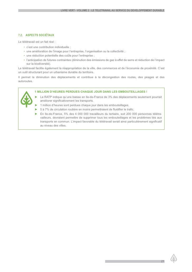 LiVre Vert - VoLume 2 : Le teLetraVaiL au serVice du deVeLoppement durabLe     7.2. aspects sociétaux  Le télétravail est ...