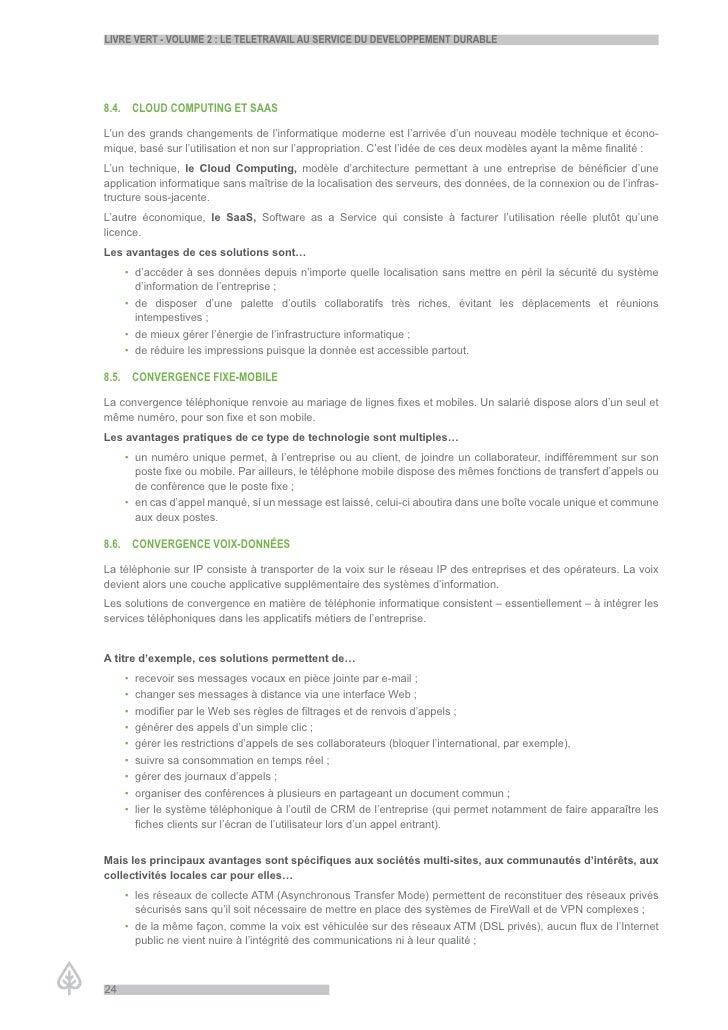 LiVre Vert - VoLume 2 : Le teLetraVaiL au serVice du deVeLoppement durabLe     8.4. cLoud computinG et saas  L'un des gran...