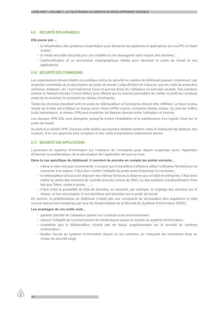 LiVre Vert - VoLume 2 : Le teLetraVaiL au serVice du deVeLoppement durabLe     8.9. sécurité des appareiLs  Elle passe par...