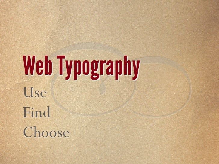  Web Typography Use Find Choose