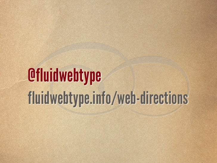  @fluidwebtype fluidwebtype.info/web-directions