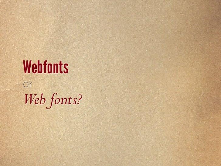  USING Webfonts