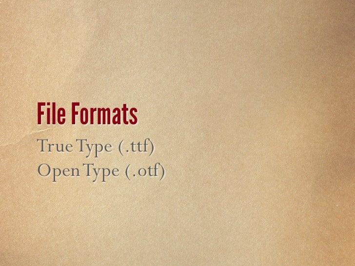 File Formats Embedded Open Type(.eot) EOT Lite (.eot)