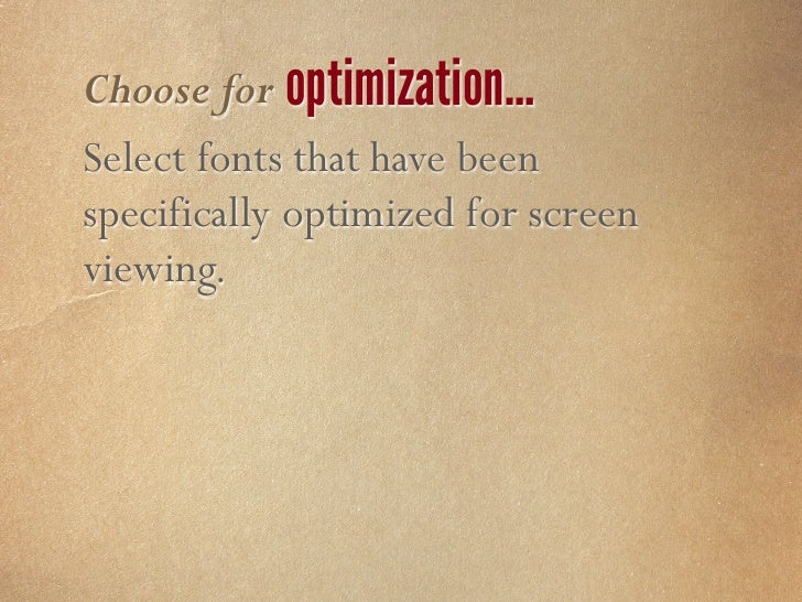 Choose for consistency           style availability           legibility           readability           optimization     ...