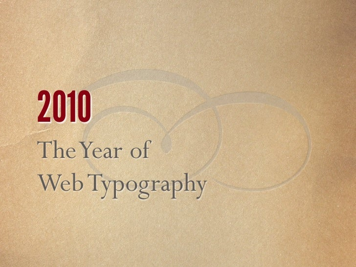 2011 The NEW Web Typography… Where the Sexy is!