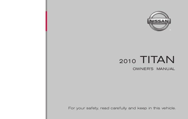 2010 titan owner s manual rh slideshare net 2005 nissan titan owner's manual titan 440 owner's manual