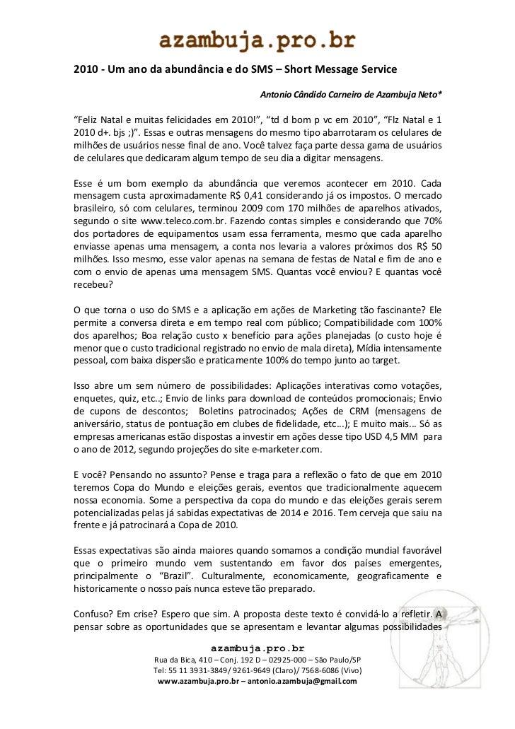 2010 - Um ano da abundância e do SMS – Short Message Service                                                Antonio Cândid...