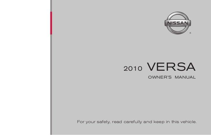 2010 versa owner s manual rh slideshare net nissan versa owners manual 2014 Nissan Versa Interior Manual