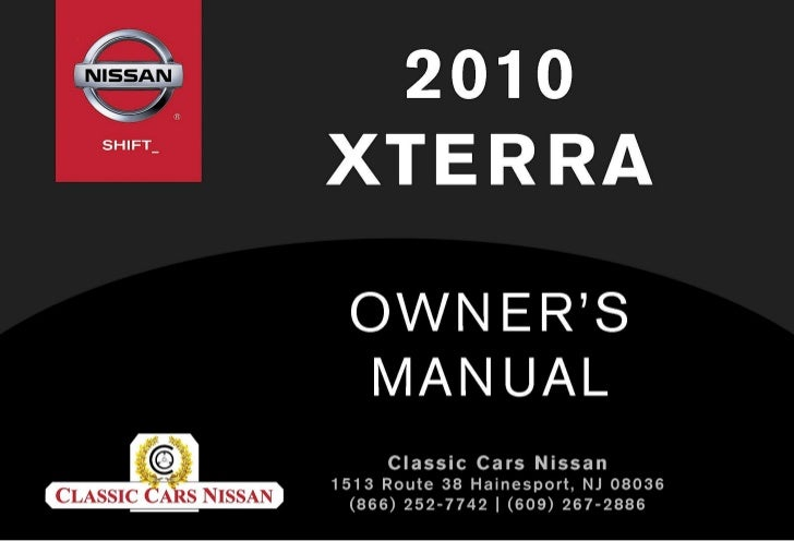 2010 xterra owner s manual rh slideshare net nissan xterra owners manual 2008 2004 nissan xterra owner's manual