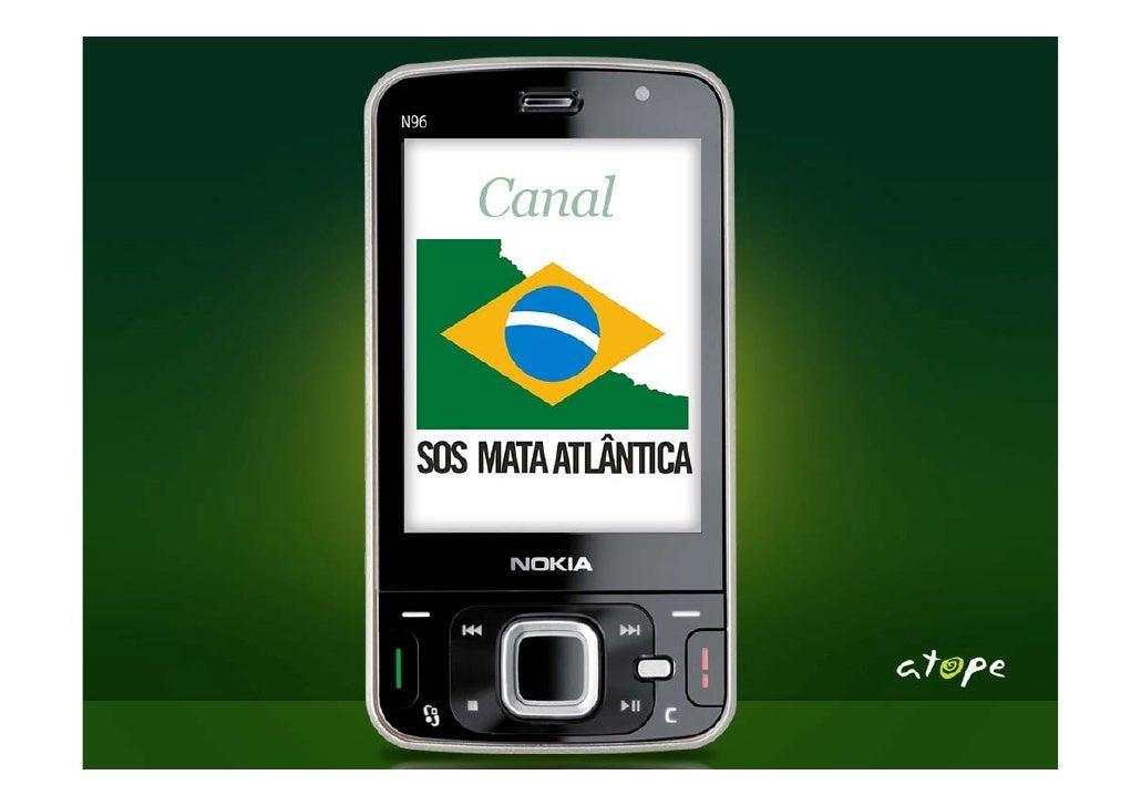 """•   OnDezember14th2009,ATOPEwithitscase""""SOSMataAtlantica     Mobile"""" wasnominatedbyMobileMondaySaoPaulo,..."""