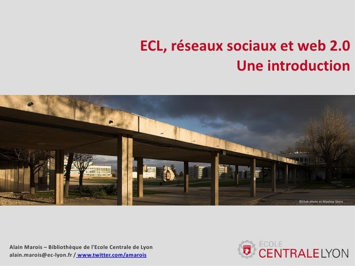 ECL, réseaux sociaux et web 2.0                                                                 Une introduction          ...