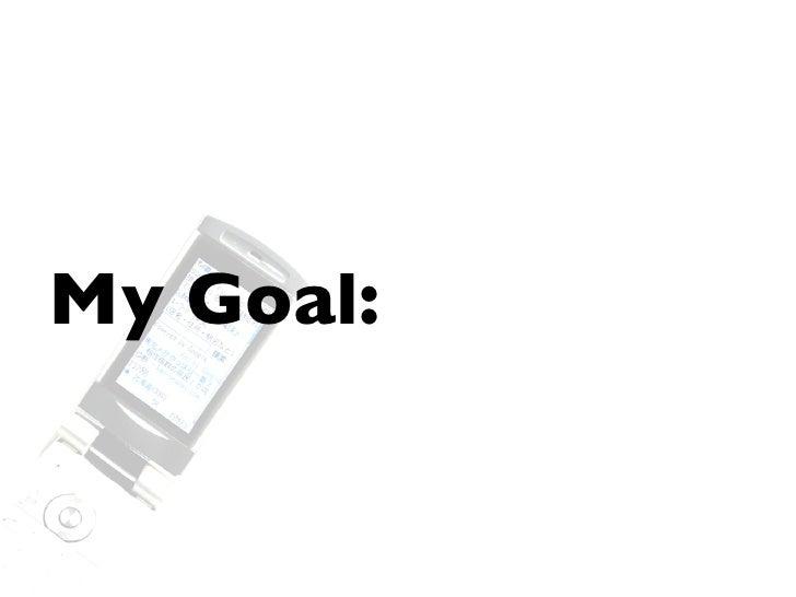 Our Goal?