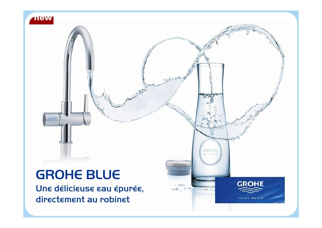 GROHE BLUE Une délicieuse eau épurée, directement au robinet