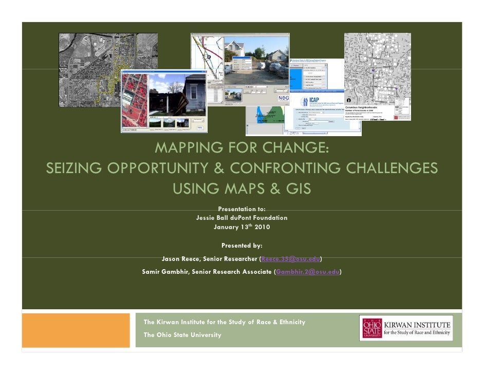 MAPPING FOR CHANGE:SEIZING OPPORTUNITY & CONFRONTING CHALLENGES               USING MAPS & GIS                            ...