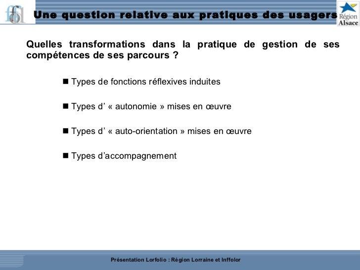 Une question relative aux pratiques des usagers <ul><ul><li>Quelles transformations dans la pratique de gestion de ses com...