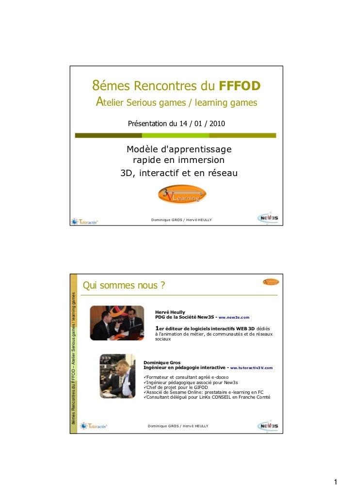 8émes Rencontres du FFFOD                                                                        Atelier Serious games / l...