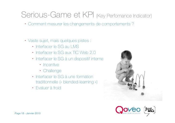 Serious-Game et KPI (Key Perfomance Indicator)          Comment mesurer les changements de comportements ?            Va...
