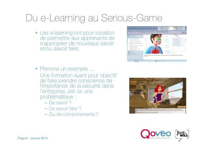 Du e-Learning au Serious-Game             • Les e-learning ont pour vocation               de permettre aux apprenants de ...