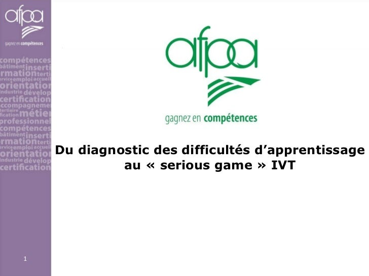 Du diagnostic des difficultés d'apprentissage au « serious game » IVT