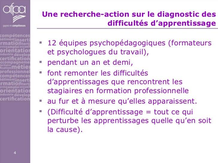 Une recherche-action sur le diagnostic des difficultés d'apprentissage <ul><li>12 équipes psychopédagogiques (formateurs e...