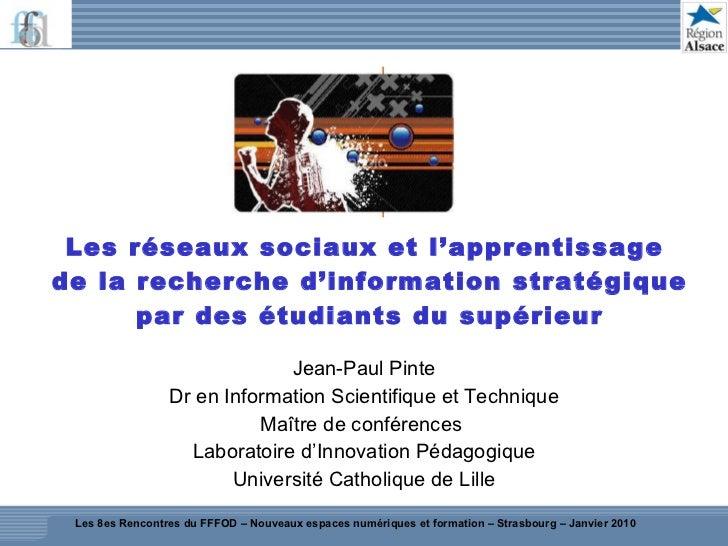 Les réseaux sociaux et l'apprentissage  de la recherche d'information stratégique par des étudiants du supérieur Jean-Paul...