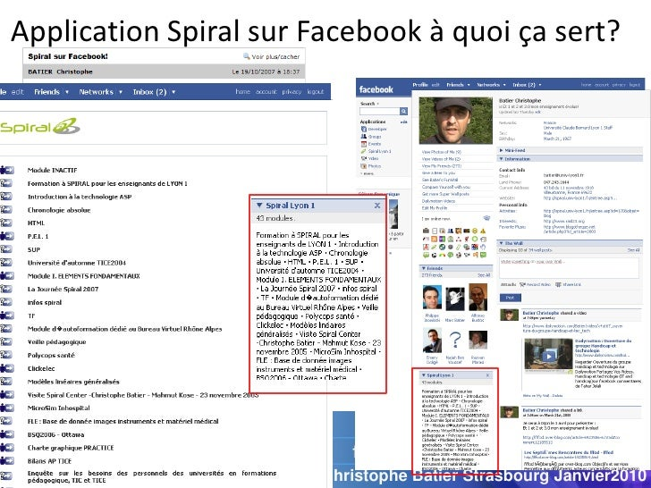Application Spiral sur Facebook à quoi ça sert?                            Christophe Batier Strasbourg Janvier2010
