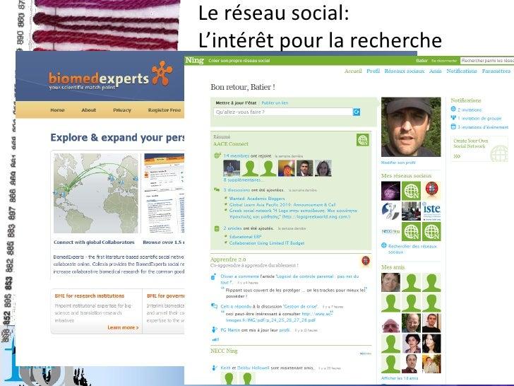 Le réseau social: L'intérêt pour la recherche           Christophe Batier Strasbourg Janvier2010