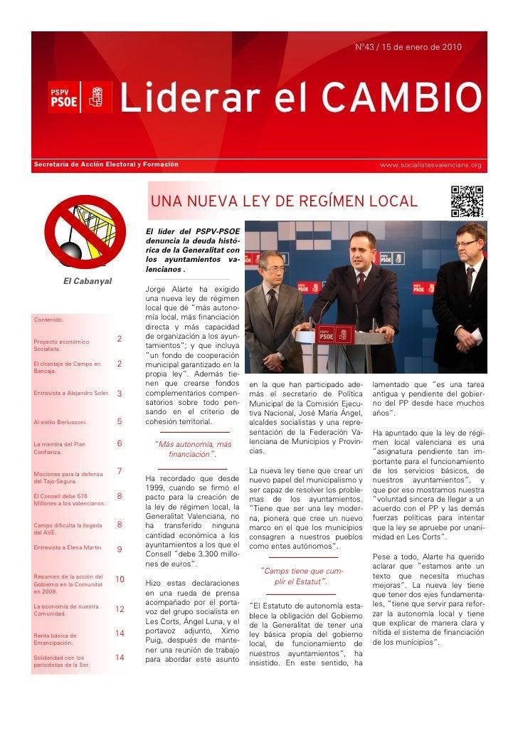 Nº43 / 15 de enero de 2010                                     Liderar el CAMBIO Secretaría de Acción Electoral y Formació...