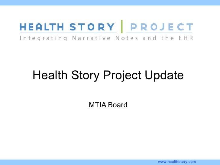 Health Story Project Update MTIA Board