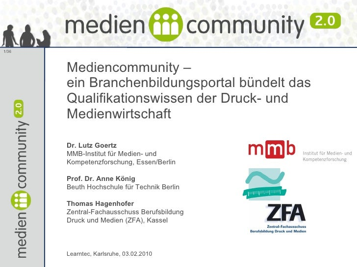 <li><ul><li>Mediencommunity –  ein Branchenbildungsportal bündelt das Qualifikationswissen der Druck- und Medienwirtschaft...