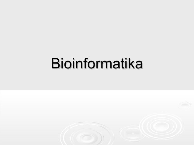 BioinformatikaBioinformatika