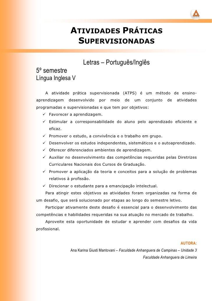 ATIVIDADES PRÁTICAS                    SUPERVISIONADAS                           Letras – Português/Inglês 5º semestre Lín...