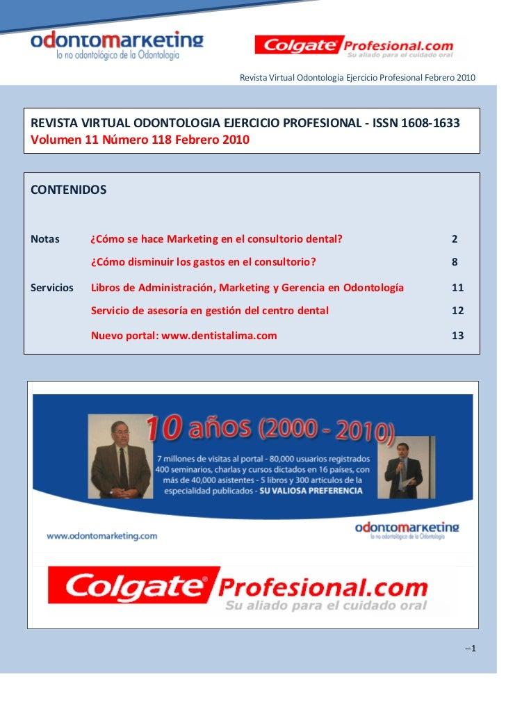 Revista Virtual Odontología Ejercicio Profesional Febrero 2010REVISTA VIRTUAL ODONTOLOGIA EJERCICIO PROFESIONAL - ISSN 160...