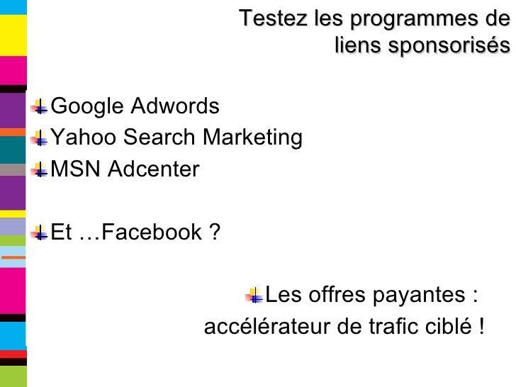 <ul><li>Google Adwords </li></ul><ul><li>Yahoo Search Marketing </li></ul><ul><li>MSN Adcenter </li></ul><ul><li>Et …Faceb...