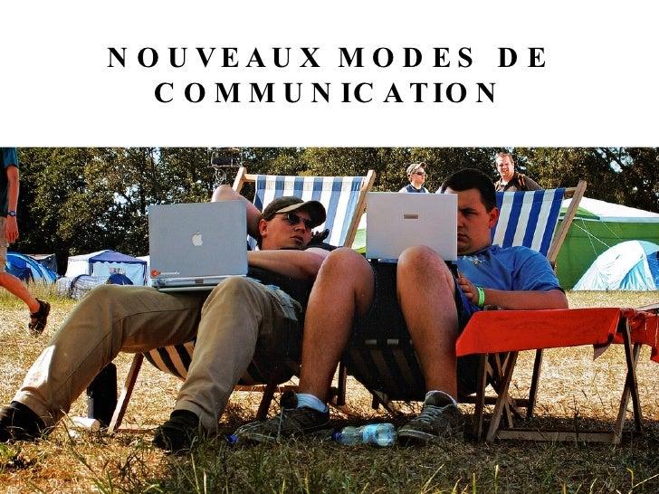 NOUVEAUX MODES DE COMMUNICATION