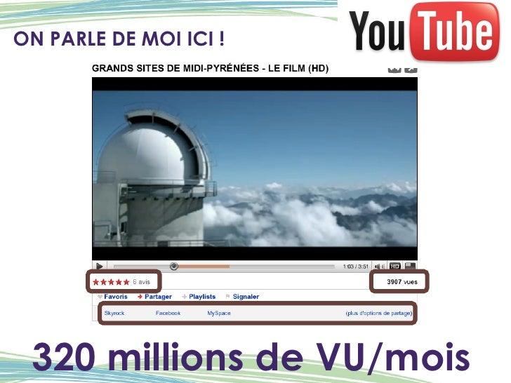 ON PARLE DE MOI ICI ! 320 millions de VU/mois