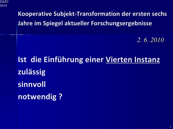 Kooperative Subjekt-Transformation der ersten sechs Jahre im Spiegel aktueller Forschungsergebnisse Ist  die Einführung ei...