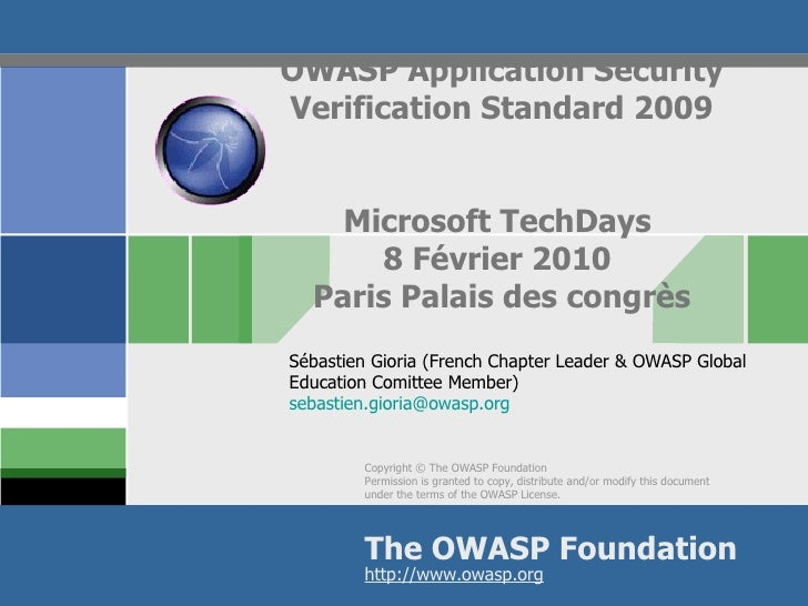 OWASP Application Security Verification Standard 2009 Microsoft TechDays  8 Février 2010  Paris Palais des congrès Sébasti...