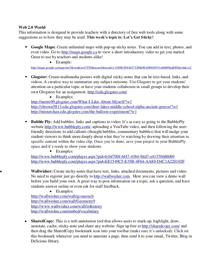 Web 2.0 World<br />This information is designed to provide teachers with a directory of free web tools along with some sug...