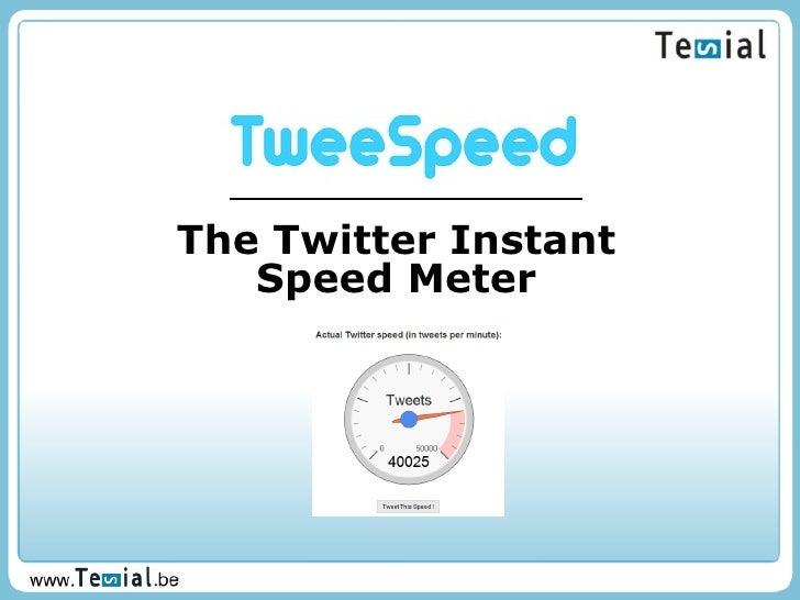 The Twitter Instant Speed Meter