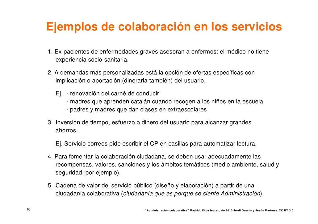 Ejemplos de colaboración en los servicios      1. Ex-pacientes de enfermedades graves asesoran a enfermos: el médico no ti...