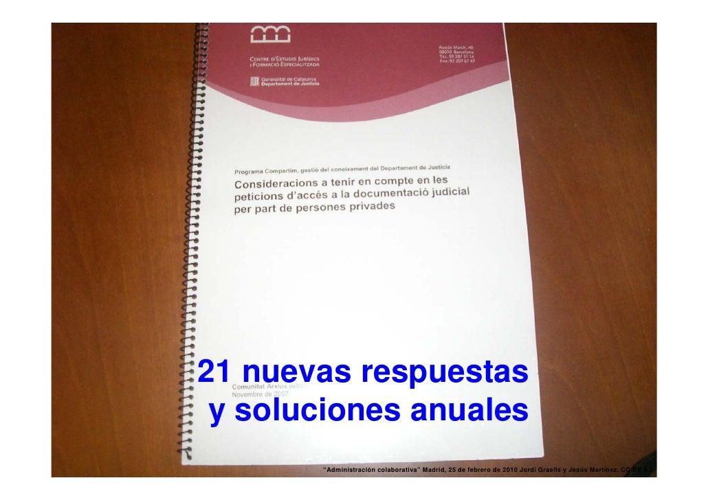 """21 nuevas respuestas       y soluciones anuales 41          """"Administración colaborativa"""" Madrid, 25 de febrero de 2010 Jo..."""