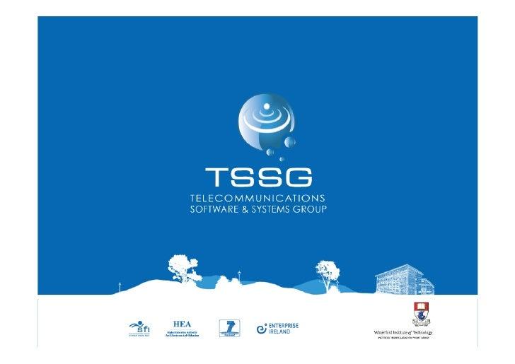 Future Internet •   TSSG  Background •   IPv6  -‐  Near  Term  Future  Internet •   IPv6  -‐  TSSG  De...