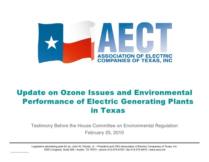 Update on Ozone Issues and Environmental  Performance of Electric Generating Plants                  in Texas    Testimony...