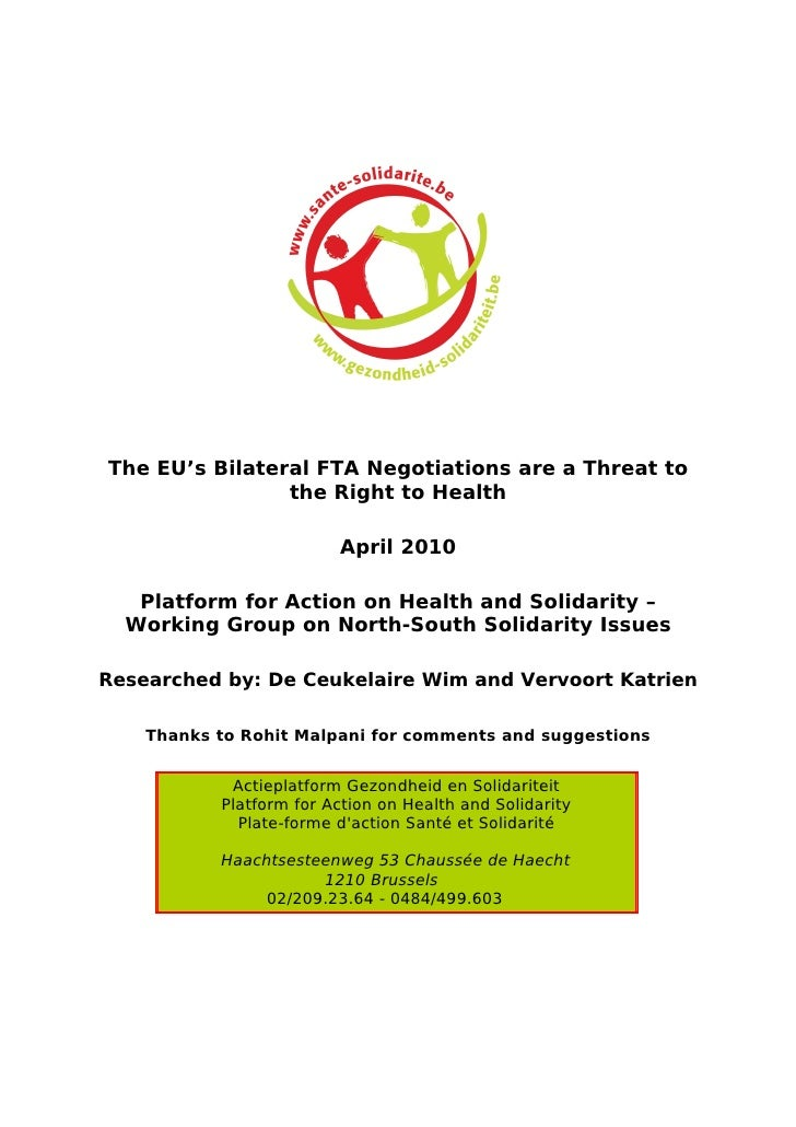 The EU's Bilateral FTA Negotiations are a Threat to                 the Right to Health                           April 20...