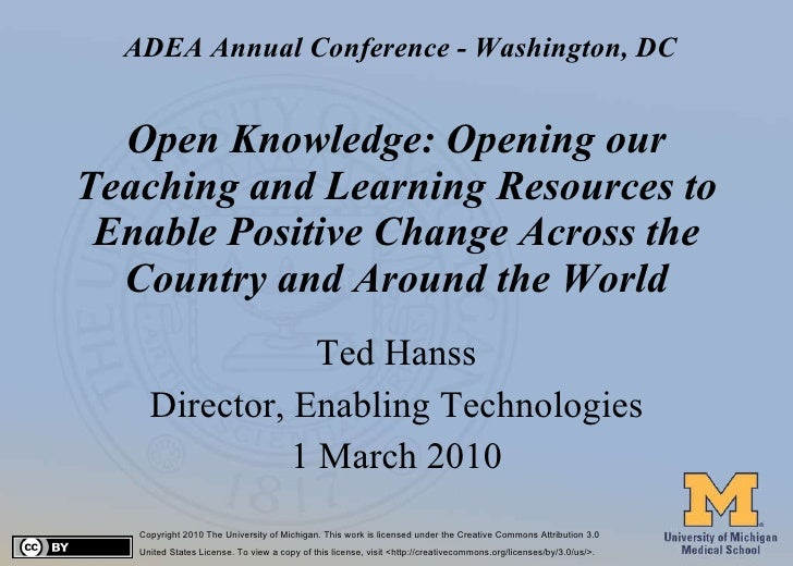 Open Knowledge: Opening our Teaching and Learning Resources to Enable Positive Change Across the Country and Around the Wo...